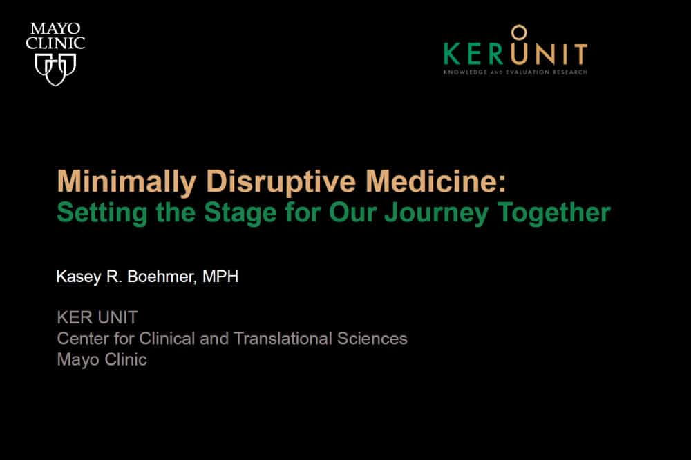Mayo Clinic: Minimally Disruptive Medicine
